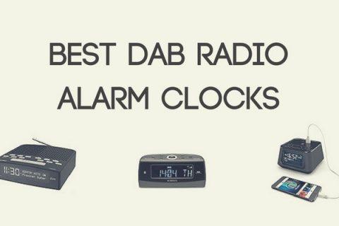 Best DAB Radio Alarm Clocks (UK 2018)