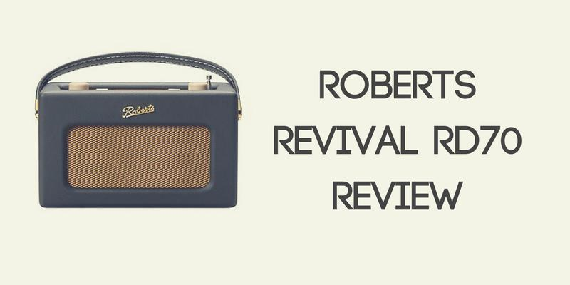 Roberts Revival RD70 Review