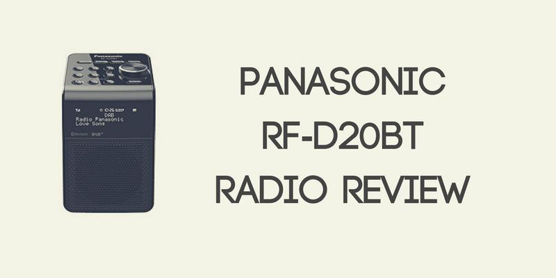 Panasonic RF-D20BT Review