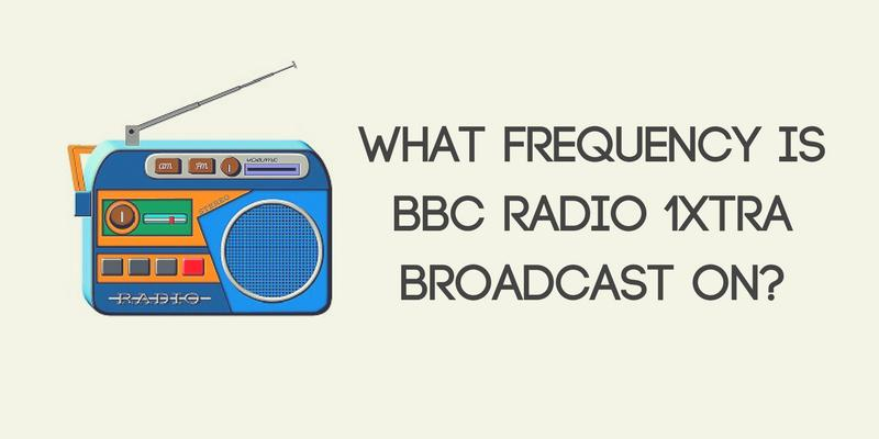 What Frequency Is BBC Radio 1Xtra Broadcast On