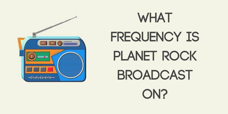 What Frequency Is Planet Rock Broadcast On