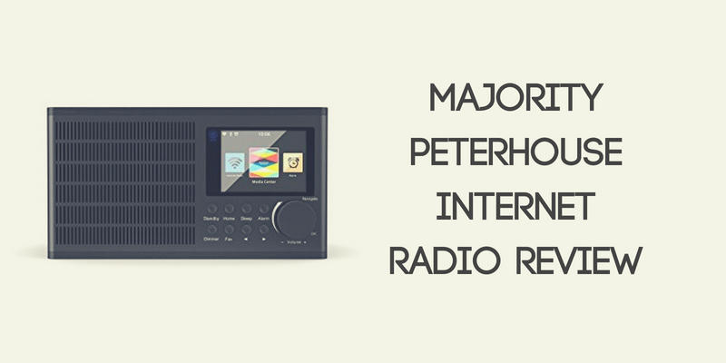Majority Peterhouse Internet Radio Review