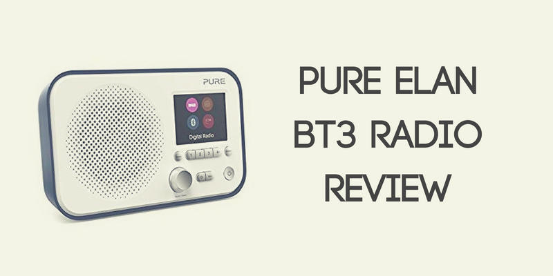Pure Elan BT3 Portable Digital Radio Review