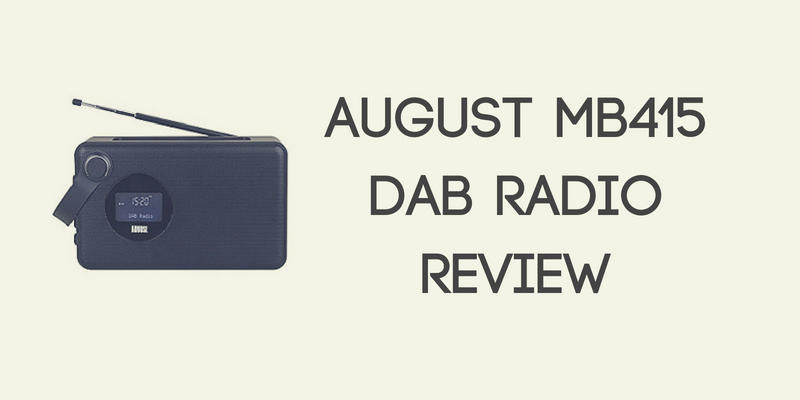 August MB415 DAB Radio Review