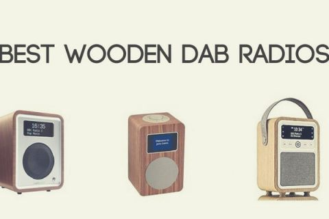 Best Wooden DAB Radios (UK 2018)