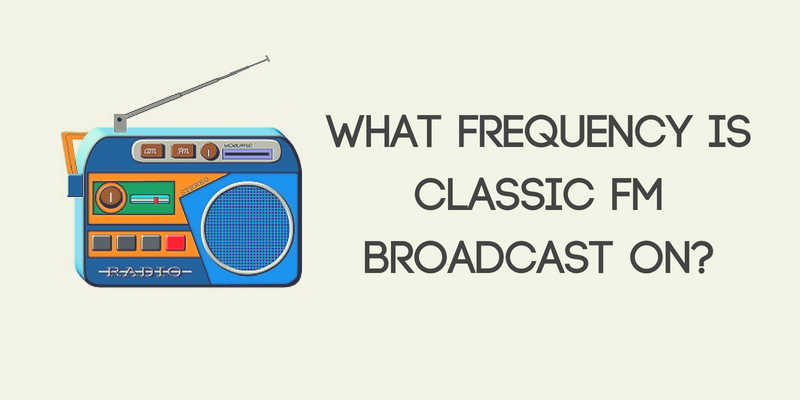 What Frequency Is Classic FM Broadcast On?