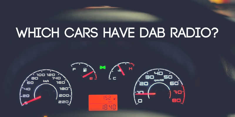 Which Cars Have DAB Radio