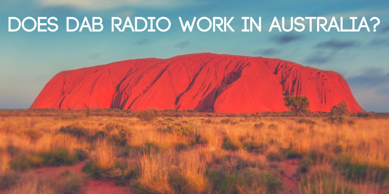 Does DAB Radio Work in Australia
