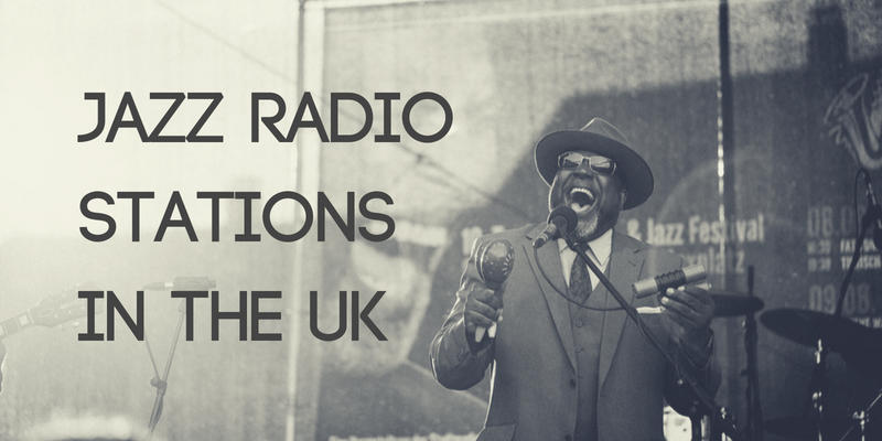 Jazz Radio Stations in the UK