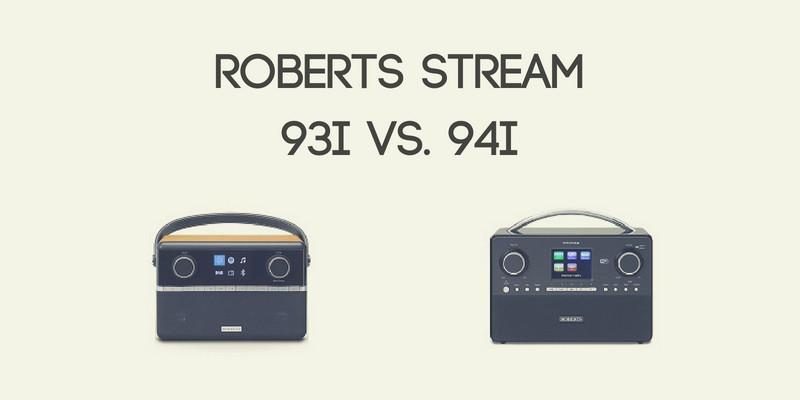 Roberts Stream 93i vs. 94i