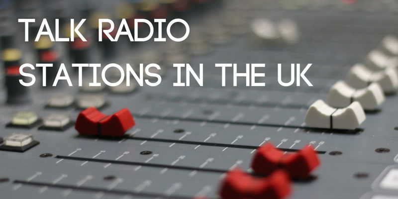 Talk Radio Stations in the UK