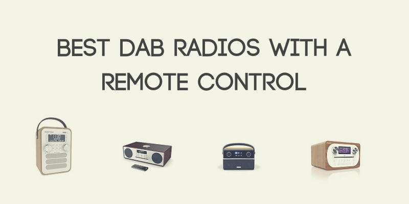 Best DAB Radios with a Remote Control