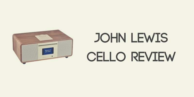 John Lewis Cello Hi-Fi Review