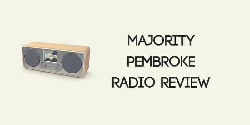 Majority Pembroke Internet Radio Review