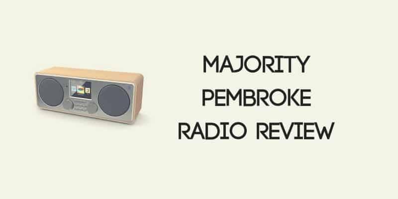Majority Pembroke Internet Radio Review