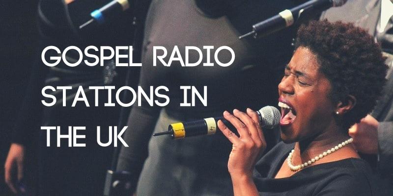 Gospel Radio Stations in the UK