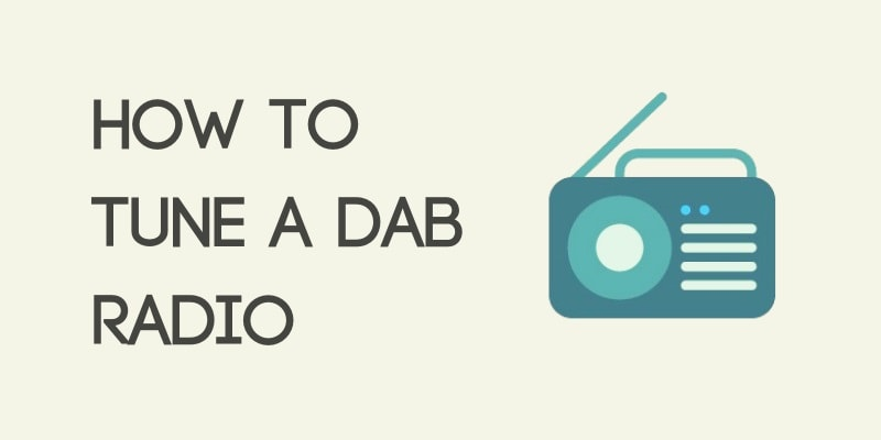 How to tune a DAB radio