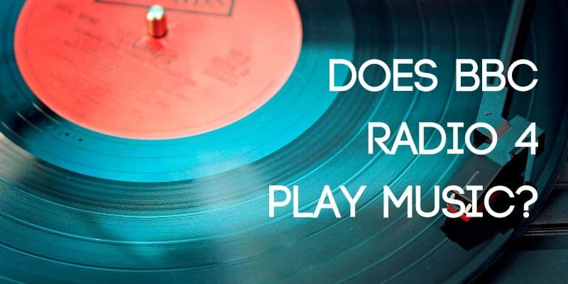 Does BBC Radio 4 Play Music