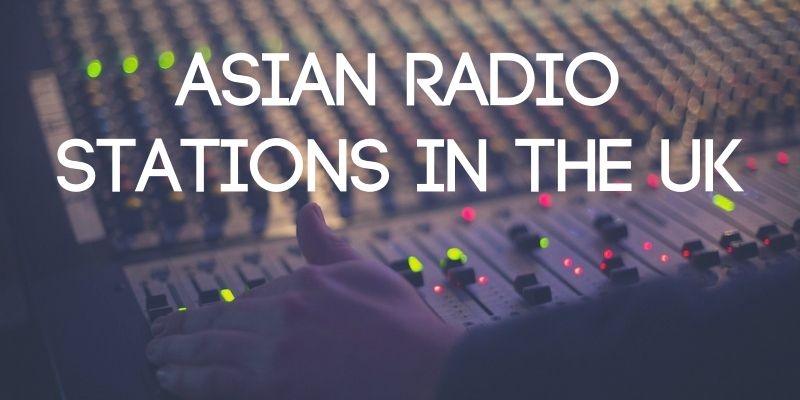 Asian Radio Stations in the UK