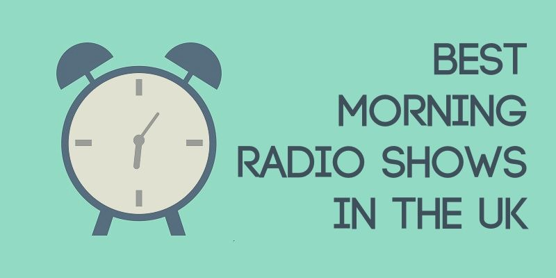 Best Morning Radio Shows in the UK